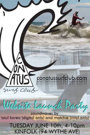 CONATUS SURF CLUB Website Launch Party – June 10, 2014